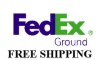 FedEx Ground Shipping is Free